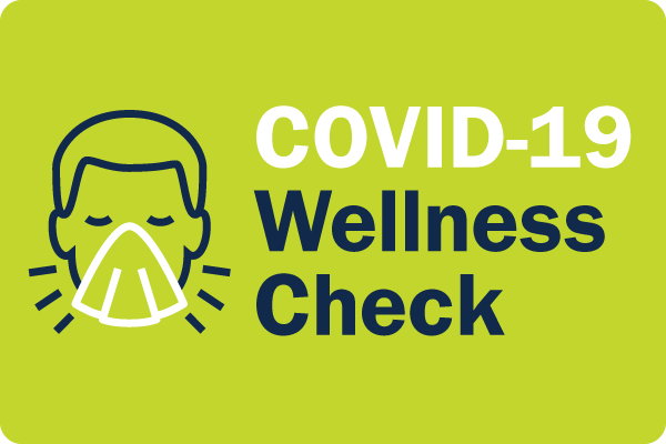 COVID-19 Wellness Check